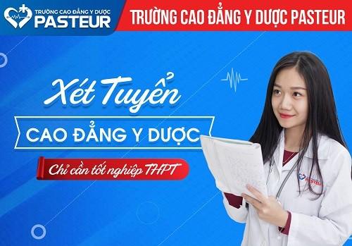 Trường Cao đẳng Y dược Pasteur TPHCM tuyển sinh Cao đẳng chính quy chỉ cần tốt nghiệp THPT